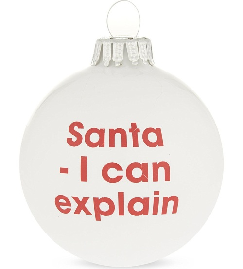 I can explain bauble, £7.50